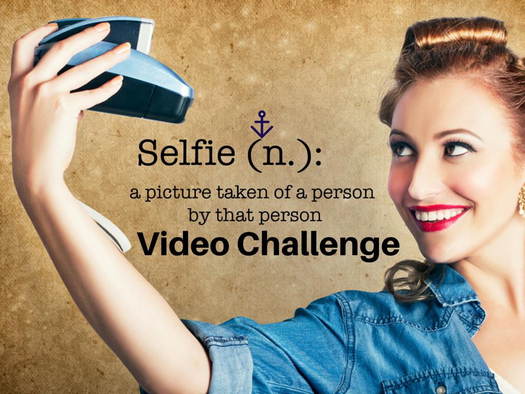 Selfie Video Challenge
